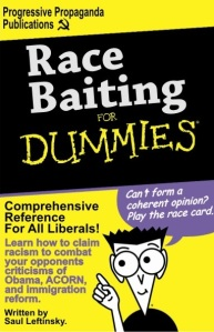 race-baiting-for-dummies